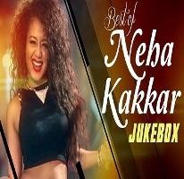 Hit songs List Neha Kakkar Album Poster