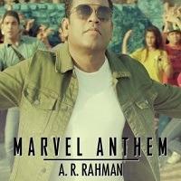 A.R. Rahman Marvel Anthem Hit Song Title Photo 2019
