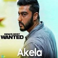 Hindi Movie India's Most Wanted Akela single Song Poster 2019