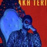 Akh Teri hit single Punjabi 2019