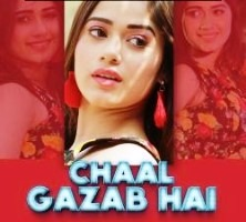 Chaal Gazab Hai Single POP Album Poster 2019