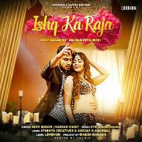 Ishq Ka Raja Song Title Poster 2019