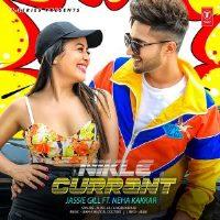 Nikle Currant Punjabi By Neha Kakkar Hit song Poster 2018