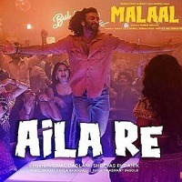 Aila Re Single Song Poster From Malaal Movie JPEG