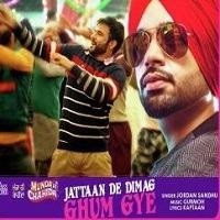 Jattaan De Dimag Ghum Gye Punjabi Single Song Poster