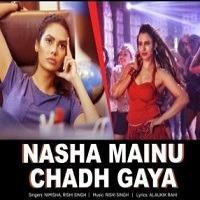 Nasha Mainu Chadh Gaya Item Song Poster 2019