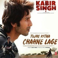 Tujhe Kitna Chahne Lage Single Songs Foem Kabir Singh Movie Poster 2019 JPEG
