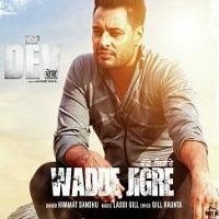 Wadde Jigre Punjabi Song Title poster 2019