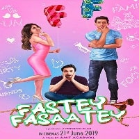 Fastey Fasaatey Movie 2019 Mp3 Songs Download Pagalword