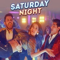 Saturday Night Single Audio Song Download Pagalworld