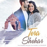 Tera Shehar (POP) Audio Mp3 Song Free Download Pagalworld
