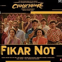 Fikar Not (Chhichhore) 2019 Audio Song Download Pagalworld