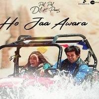 Ho Jaa Awara Single Audio Song Download Pagalworld