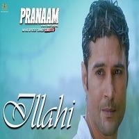 Ilaahi 2019 (Pranaam)Audio Song Download Pagalworld