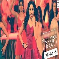 Nachange Saari Raat 2019 Audio Mp3 Song Download Pagalworld