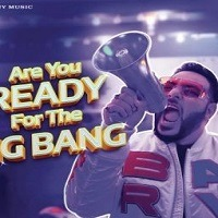 Are You Ready for the Big Bang Badshah Song Title Poster 2019