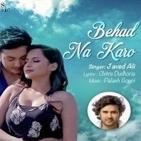 Behad Na Karo Audio POP