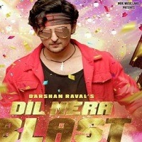 Dil Mera Blast 2019 Mp3 Song Download Pagalworld