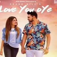 Love You Oye 2019 Mp3 Song Download Pagalworld