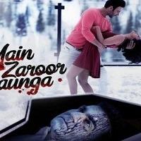 Main Zaroor Aunga Single Mp3 Song Download Pagalworld