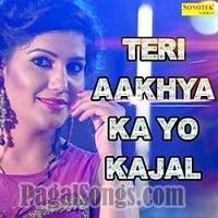Teri Aankhya Ka Kajal