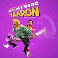 Marrne Bhi Do Yaaron Mp3 Songs Download 320 kbps Pagalworld