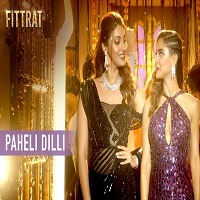 Paheli Dilli Audio Mp3 Song 320 kbps Download Pagalworld