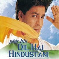 Phir Bhi Dil Hai Hindustani Mp3 Songs 320 kbps Pagalworld