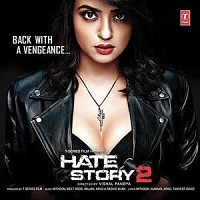 Hate Story 2 Audio Mp3 Songs Download 320 kbps Pagalworld
