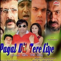 Pagal Dil Tere Liye Mp3 Songs Download