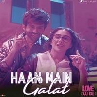 Love Aaj Kal New Song Haan Main Galat