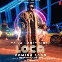 Loca Yo Yo Honey Singh Poster